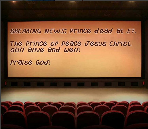 Prince Dead, The Prince of Peace Still Lives!