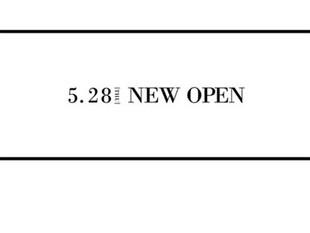 5月28日 OPEN!
