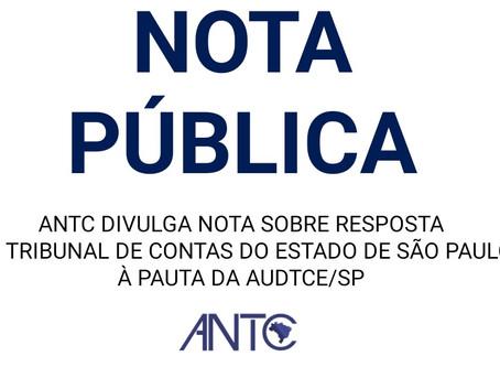 ANTC emite Nota Pública em resposta ao Ofício da Presidência do TCE-SP