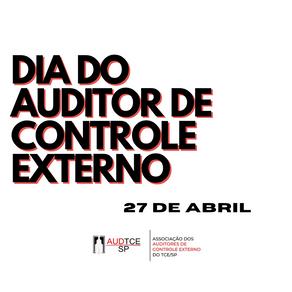 27 de abril: Dia do Auditor de Controle Externo