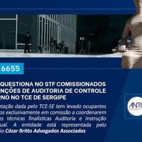 ANTC questiona no STF comissionados em funções de auditoria de controle externo no TCE/SE
