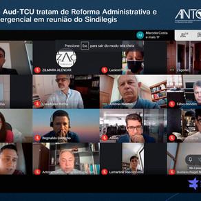 ANTC e Aud-TCU tratam de Reforma Administrativa e PEC Emergencial em reunião do Sindilegis