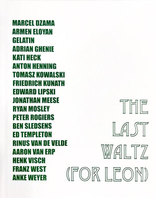 The Last Waltz (For Leon)