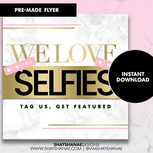 Pre-made Selfie Flyer #78 [Instant Download]
