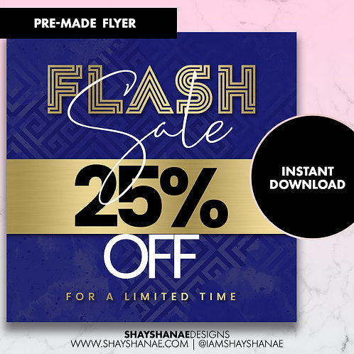 Pre-made 25% Off Flyer #75 [Instant Download]