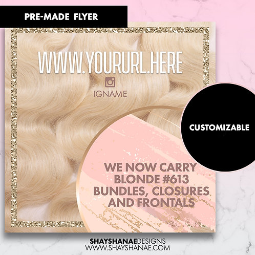 Pre-made We Carry Blonde Flyer; Pink [Customizable]