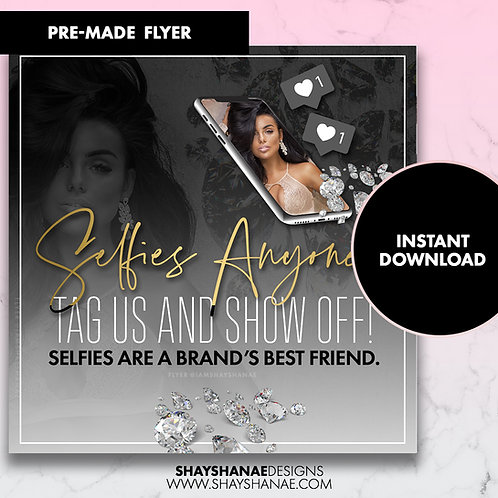 Pre-made Selfies Anyone Flyer; Black/Gold [Instant Download]