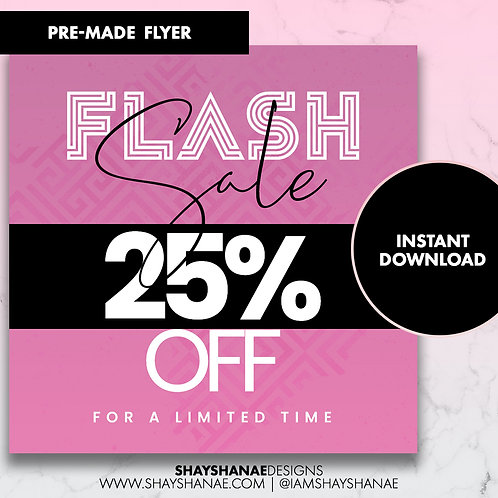 Pre-made 25% Off Flyer #76 [Instant Download]