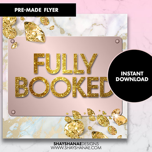 Pre-made Fully Booked Flyer; Gold [Instant Download]