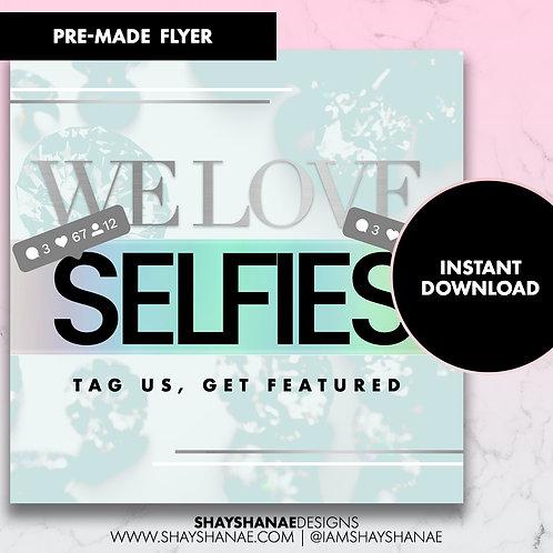 Pre-made Selfie Flyer #80 [Instant Download]