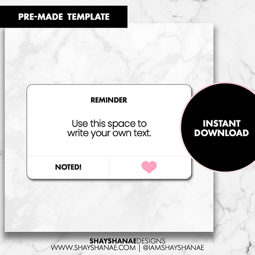 Reminder Template - White [Instant Download]