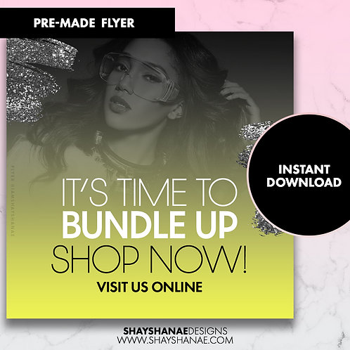 Pre-made Bundle Up Flyer; Neon Green [Instant Download]
