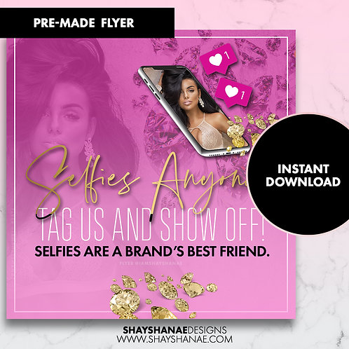 Pre-made Selfies Anyone Flyer; Pink/Gold [Instant Download]