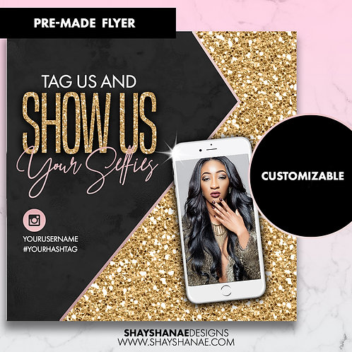 Pre-made Selfies Flyer; Black/Gold [Customizable]