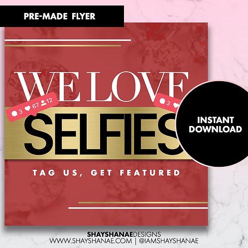 Pre-made Selfie Flyer #79 [Instant Download]