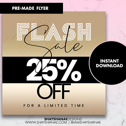 Pre-made 25% Off Flyer #77 [Instant Download]