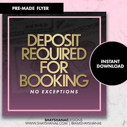 Pre-made Deposit Flyer #86 [Instant Download]