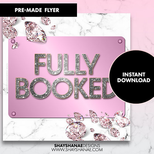 Pre-made Fully Booked Flyer; Blush [Instant Download]