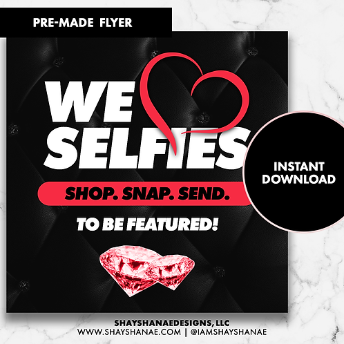 Pre-made Selfies Flyer #145 [Instant Download]