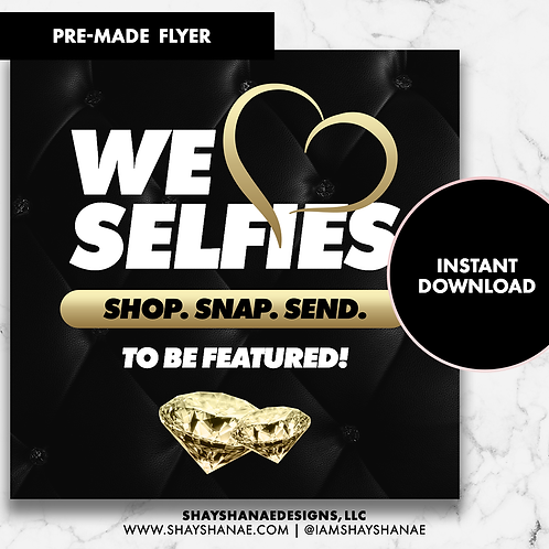 Pre-made Selfies Flyer #147 [Instant Download]
