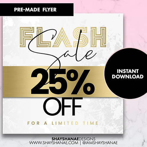 Pre-made 25% Off Flyer #74 [Instant Download]
