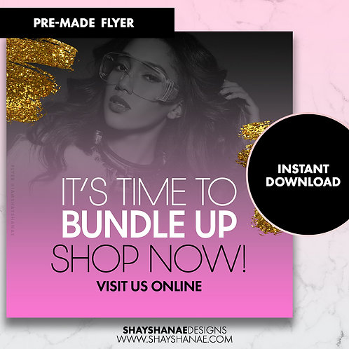 Pre-made Bundle Up Flyer; Pink [Instant Download]