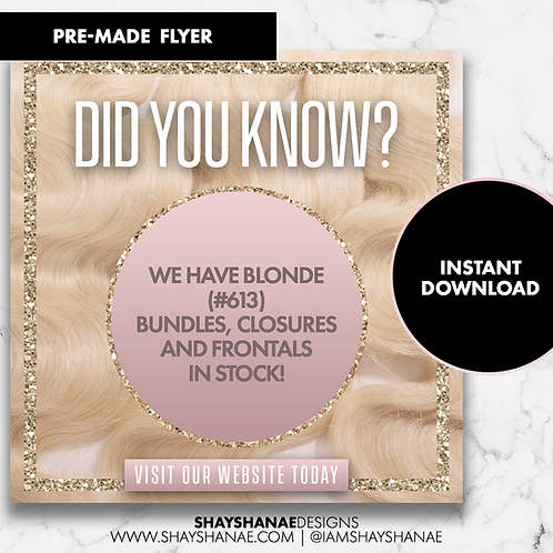 Pre-made Blonde Flyer #114 [Instant Download]