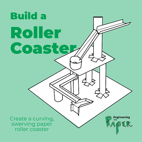 ROLLER COASTER Engineering with Paper Project Packet