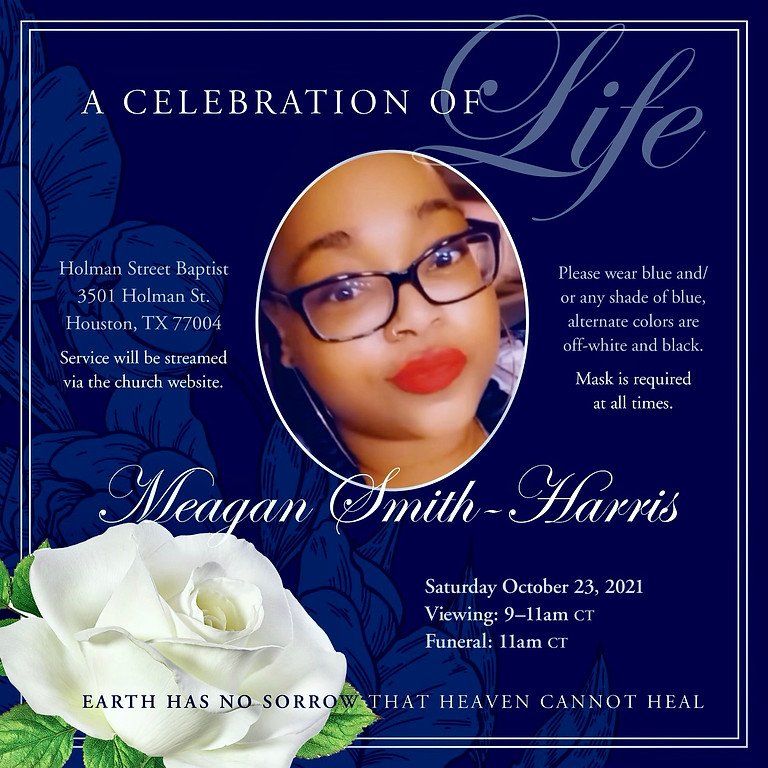 A Celebration of Life for Meagan Smith- Harris