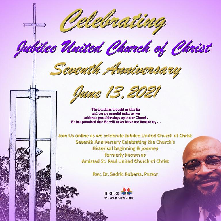 Jubilee United Church of Christ Seventh Anniversary