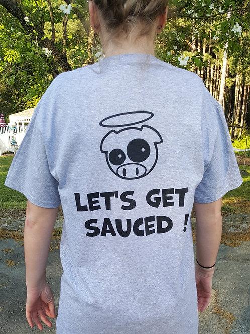Let's Get Sauced T-Shirt