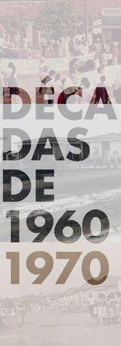 DÉCADAS 1960/1970