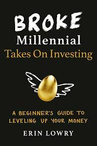 Broke Millenial Takes On Investing.jpeg