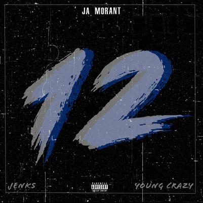 Ja Morant (feat. Young Crazy)