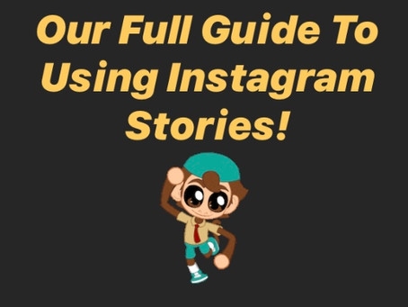 Our Full Guide To Instagram Stories