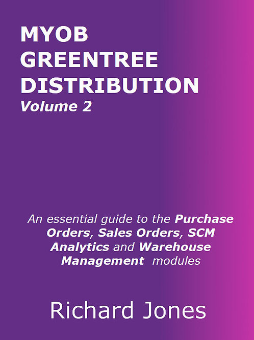 MYOB Greentree Distribution - Volume 2