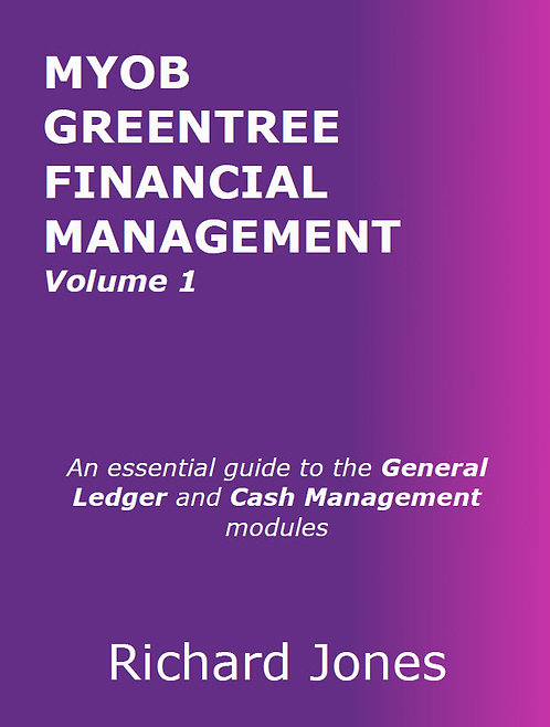 MYOB Greentree Financial Management - Volume 1