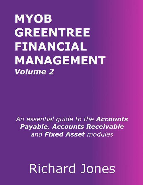 MYOB Greentree Financial Management - Volume 2