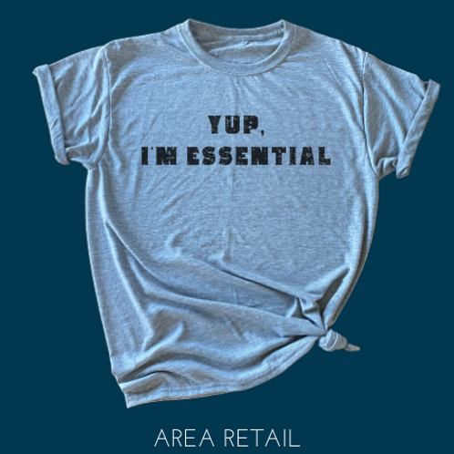 Women's Basic Lightweight T: Yup, I'm Essential