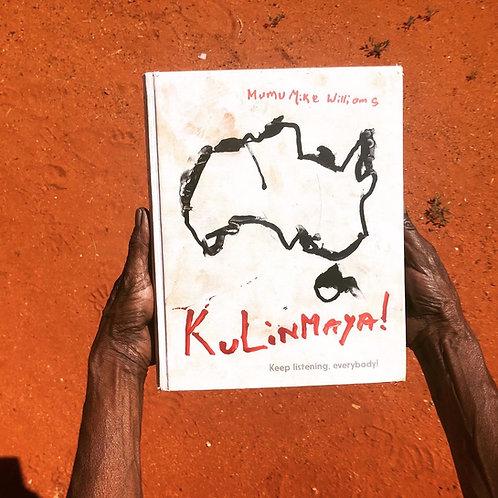 Kulinmaya! Keep listening, everybody!