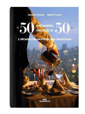 Helena de Castro editora livro fotógrafo gastronomia 50 com mais de 50 janaína rueda rafael tonon