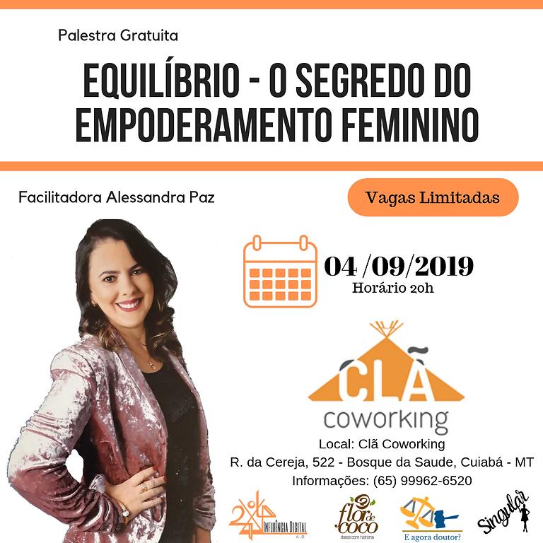 Palestra: Equilíbrio - o segredo do empoderamento feminino
