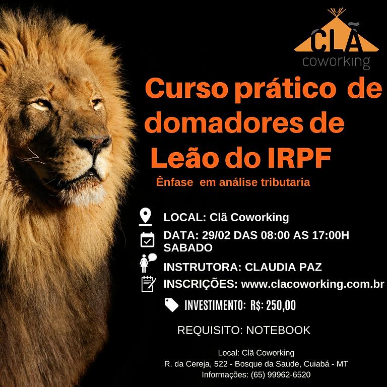 Curso prático domadores de leão do IRPF - Ênfase em análise tributaria