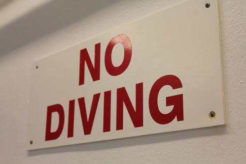 No Diving.