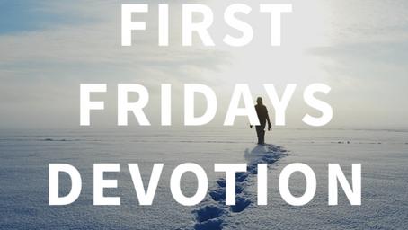First Fridays Devotion