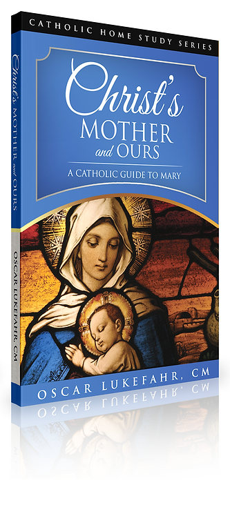 Christ's Mother and Ours