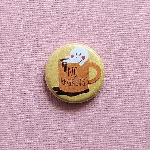 No Regrets - Badge