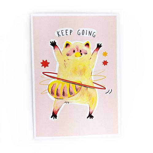 Keep Going - Greeting Card