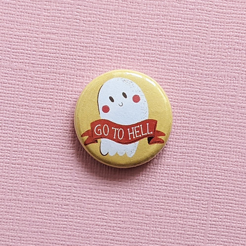 Go to Hell - Badge