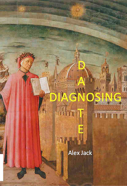 Diagnosing Dante by Alex Jack